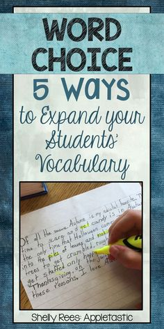 Word Choice - 5 Strategies to Expand your Students' Vocabulary. Love these 5 ways to help my students use better word choice in their writing!