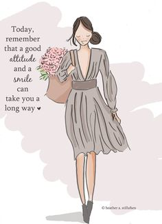 Today, remember that a good attitude can take you a long way