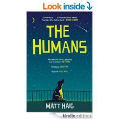 The Humans eBook: Matt Haig: Amazon.co.uk: Kindle Store