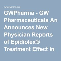 GWPharma - GW Pharmaceuticals Announces New Physician Reports of Epidiolex® Treatment Effect in Children and Young Adults with Treatment-Resistant Epilepsy