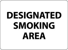 DESIGNATED SMOKING AREA, BLACK-ON-WHITE, 10X14, RIGID PLASTIC