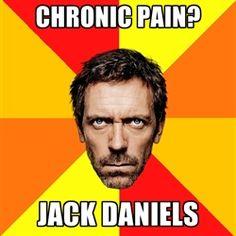 Diagnostic House - CHRONIC PAIN? JACK DANIELS