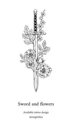 Sword and flowers tattoo and illustration – design by Liza Sie Schwert und Blumen Tattoo und Illustration – Design von Liza Sie Tattoo Drawings, Body Art Tattoos, New Tattoos, Small Tattoos, Tattoos For Guys, Tattoo Sketches, Sword Tattoos For Women, Tattoo Illustrations, Faith Tattoos