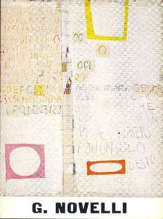 Gastone Novelli. Torino,  Galleria La Bussola,  1967