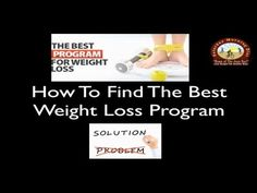 How To Find The BEST Weight Loss Program Saturday Morning DietHow To Find The BEST Weight Loss Program Saturday Morning Diet  What is 'best'? Despite the fact that you see the word 'best' in all sorts of ads, it remains very elusive.