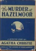 Dust-jacket illustration of the US (true first) edition.  Agatha Christie's novel Murder at Hazelmoor (1931) in the US and The Sittaford Mystery (1931) in the UK.
