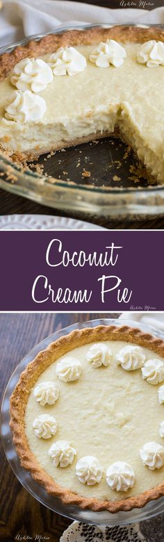 This Coconut Cream Pie is the best you will ever try! Not only an amazing flavor, but GREAT texture and a hit with all coconut lovers. | Fall | Winter | Holiday | Pie | Dessert | #homemadepie #coconutcream #coconutcreampie #pie #coconutrecipes #holidaydessert