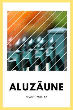 Aluzaun Palisade | www.limes.at Limes, Company Logo, Lime