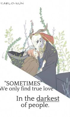 Anime:Mahou Tsukai no Yome Chise Hatori, Bride Quotes, Sad Anime Quotes, The Ancient Magus Bride, Free Eternal Summer, Dark Quotes, Finding True Love, Children Images, Kawaii