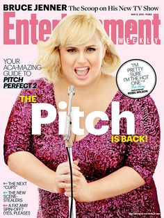 The Pitch Is Back! Rebel Wilson gives us the exclusive, aca-mazing scoop on #PitchPerfect2.