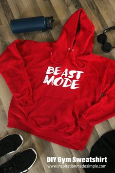 DIY Beast Mode Sweatshirt with Cricut Maker