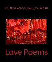Buy Love Poems by Sir Kristian Goldmund Aumann and Read this Book on Kobo's Free Apps. Discover Kobo's Vast Collection of Ebooks and Audiobooks Today - Over 4 Million Titles! Love Conquers All, The Power Of Love, Poetry Books, Love Poems, This Book, Free Apps, Audiobooks, Ebooks, Collection