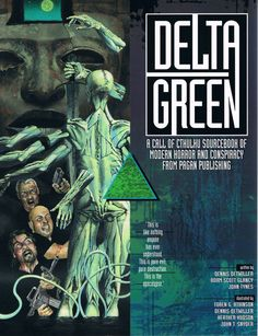 Delta Green, for the Call of Cthulhu RPG