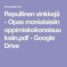 Repullinen vinkkejä - Opas monialaisiin oppimiskokonaisuuksiin.pdf - Google Drive Google Drive, Education, Tieto, Onderwijs, Learning