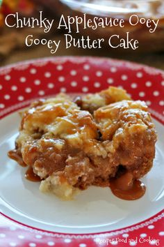 Chunky Applesauce Ooey Gooey Butter Cake Homemade applesauce with a spice cake mix topped with a cream cheese topping. Served with homemade caramel sauce.