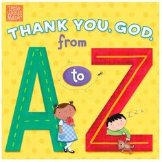 Buy Thank You, God, from A to Z by B&H Kids Editorial Staff, Holli Conger, Pamela Kennedy and Read this Book on Kobo's Free Apps. Discover Kobo's Vast Collection of Ebooks and Audiobooks Today - Over 4 Million Titles! God Made Me, Christian Resources, Thank You God, God Loves Me, S Word, Love Reading, Book Crafts, Book Format, Photo Book