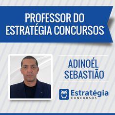Adinoél Sebastião é professor de Inglês e  Espanhol. Formado em Ciências Contábeis pela Fundação Faculdade de Ciências Econômicas de Apucarana-PR (FECEA). Atualmente é Auditor-Fiscal do Trabalho (AFT) em Porto Velho – Rondônia. Foi aprovado no concurso de AFT-2013 entre os 60 primeiros lugares.  https://www.estrategiaconcursos.com.br/professor/adinoel-sebastiao-3238/
