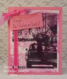 Dreaming and Creating Technique Junkies Stamps - Karen McAlpine. Great Girlfriend card!