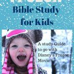 Teachable Moments: Frozen Bible Study :: Grassfed Mama