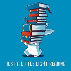 Just a Little Light Reading t-shirt via TeeTurtle