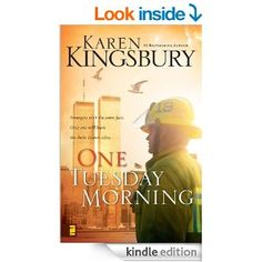 One Tuesday Morning. An amazing tribute to the fallen heroes in Get a box of tissues. I think I'm gonna cry. I Love Books, Good Books, Books To Read, Up Book, Book Nerd, First Tuesday, Karen Kingsbury, Thing 1, Tuesday Morning