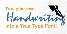 Turn your own handwriting into a True Type Font. Make your own handwriting font with our online font generator - free preview. High quality cursive fonts. Signature fonts. Free fonts to download