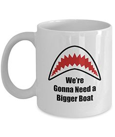 Gonna Need a Bigger Boat Jaws Movie Quote Funny Mug Gift Great White Shark Coffee Cup
