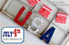 4th of July Decorations - The Girl Creative