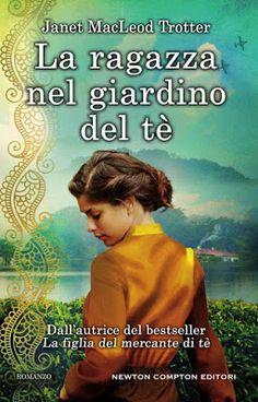Un buon libro non finisce mai.: Recensione: La ragazza nel giardino del tè + GIVEA...