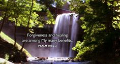 """""""Forgiveness and healing are among my many benefits.""""  #quote #newday #newyou #mercy #holyspirit #jesuschrist"""