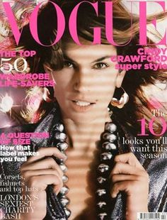 February 2005 Vogue UK with Cindy Crawford... she's still got the look!
