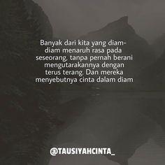 New quotes indonesia cinta dalam diam ideas Sweet Quotes, New Quotes, Mood Quotes, Positive Quotes, Funny Quotes, Life Quotes, Inspirational Quotes, Qoutes, Im Okay Quotes