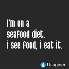 I'M ON A SEAFOOD DIET. I SEE FOOD AND I EAT IT QUOTE VINYL DECAL STICKER