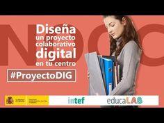 ¿Quieres diseñar un proyecto colaborativo digital? Vuelve #ProyectoDIG   Blog de INTEF
