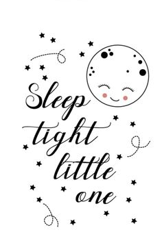 Poster sleep tight little one A3 Leuke monochrome poster met quote Sleep tight little one. Formaat A3, poster is gedrukt op 200 grams zeer sterk machine coated papier. zwart-wit decoratie kinderkamer babykamer decoratie maan sleepy eyes