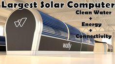 : #Watly: The Largest #Solar Computer that provides #CleanWater, #Energy, #InternetAccess...  via  … https://youtu.be/wOtZZ1dqFSQ