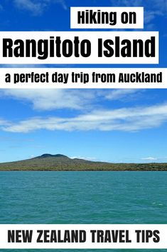 Hiking on Rangitoto Island and climbing the volcano. A great day trip from Auckland for all fitness and ages!