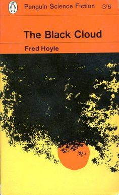 Fred Hoyle, The Black Cloud. Oorspronkelijk uit 1957. Dit is een heruitgave uit 1965. Wordt beschouwd als een klassieker uit het SF-genre.