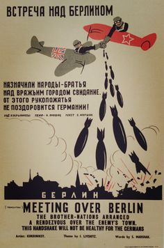 Russian propaganda poster depicting bombs dropping on Berlin. It's hard to believe that these propaganda posters like this were rife in war times.