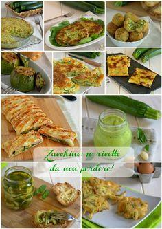 zucchine 10 ricette da non perdere #food #recipe #ricetta #foodie #foodgasm #summerstyle #easyrecipe #zucchine