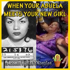 When your abuela meets your new girl mexican meme