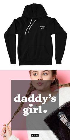 the DADDY'S GIRL black hoodie sweatshirt only at the kikicutt sweatshirt store. Comfy Hoodies, Sweatshirts, Daddys Girl, Fleece Hoodie, Fleece Fabric, Black Hoodie, Streetwear, Hats, Long Sleeve