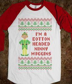 Cotton Headed Ninny Muggins Funny Elf Christmas Sweater T Shirt #uglysweater #tshirt #christmas #ugly #sweater #shirt #funny #elf #buddyelf