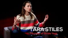 Learn more about Integrative Nutrition: http://geti.in/IINDepthHome Tara Stiles, founder of Strala Yoga, a system that focuses on moving over posing, allowin...