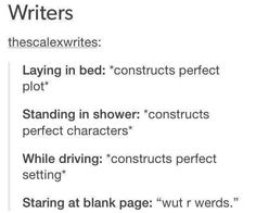 "Writer Problems: ""Wut r werds. Writing Humor, Writing Quotes, Writing Advice, Writing Help, Writing A Book, Writing Prompts, Writing Ideas, Fiction Writing, The Words"