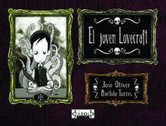 """José Oliver, Bartolo Torres - """"El joven Lovecraft"""""""