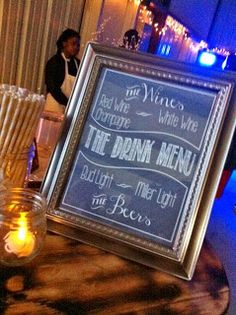 Print up rustic looking signs and frame or glue to wood.... Drink menu. Candy bar. Pick seat not side. Photo booth guest book.