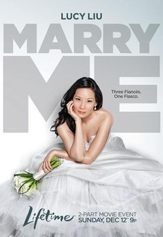 Lucy Liu on the poster of her Lifetime Movie  titled 'Marry Me'.