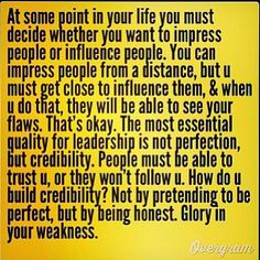 On influence, credibility and leadership.
