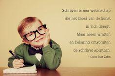 #citaten #schrijven #wratten #Zafon Taal quote week 26-2013 - Tekstbureau Van Ginneken